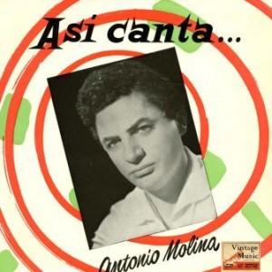 Así Canta, Antonio Molina