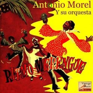 Puro Merengue, Antonio Morel