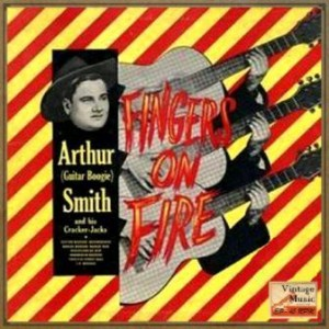 "Fingers On Fire, Arthur ""Guitar Boogie"" Smith"
