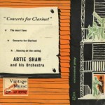 Concert For Clarinet, Artie Shaw