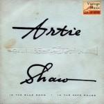 My Blue Heaven, Artie Shaw