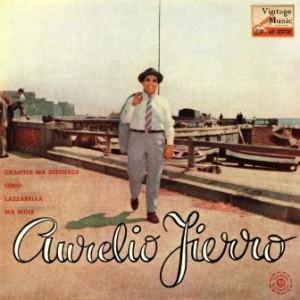 Aurelio Fierro Chante En Français