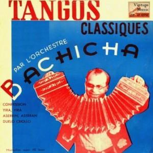 Tangos Clásicos, Bachicha