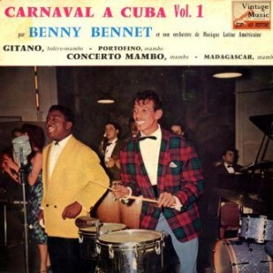 Carnaval A Cuba, Benny Bennet