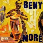 Pachito E-Che, Benny Moré