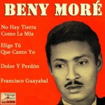 Francisco Guayabal, Benny Moré