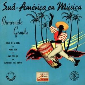 Sud-América En Música, Bienvenido Granda