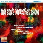 Minstrel Show, Big Ben Banjo Band