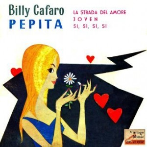 Pepita, Billy Cafaro