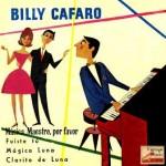 Música Maestro, Please; Billy Cafaro