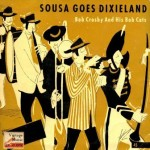 Sousa Goes Dixieland, Bob Crosby
