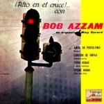 Amor En Porto-Fino, Bob Azzam