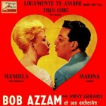 Tres Chic, Bob Azzam