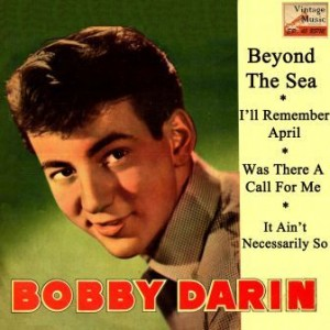 Beyond The Sea, Bobby Darin