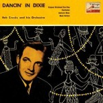 Dancin' In Dixie, Bob Crosby