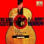 Big Band Guitar, Buddy Morrow