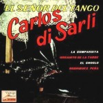El Señor Del Tango, Carlos Di Sarli