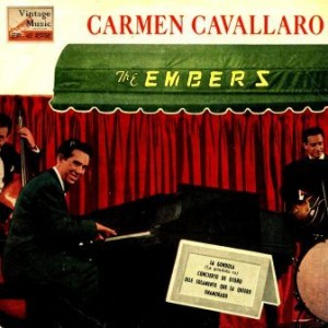 The Embers, Carmen Cavallaro