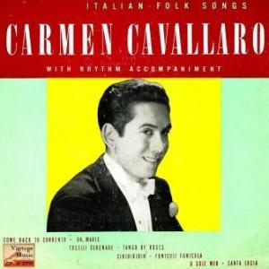 Italian Folk Songs. Piano Serenade, Carmen Cavallaro