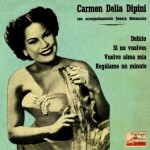 Delirio, Carmen Delia Dipiní