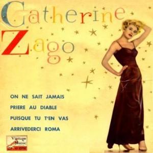 On Ne Sait Jamais, Catherine Zago