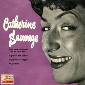 Mets Deux Thunes Dans L'Bastringe, Catherine Sauvage