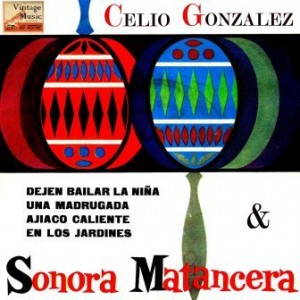 Sonora Matancera, Celio González