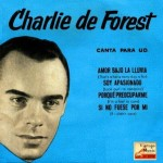 Sing For You, Charlie De Forest