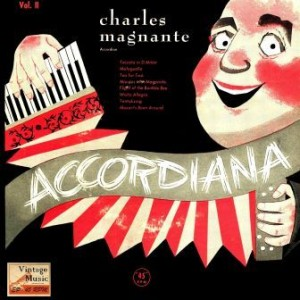 Accordiana. Classic Accordion, Charles Magnante