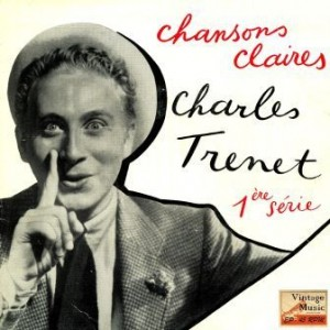 Chansons Claires, Charles Trenet