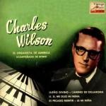 El Organista De America, Charles Wilson