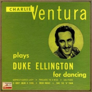 Duke Ellington For Dancing, Charlie Ventura