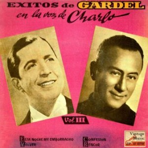 Gardel En La Voz De Charlo, Charlo