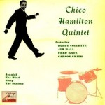 The Wind, Chico Hamilton