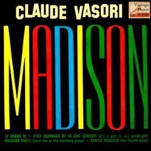 Madison, Claude Vasori