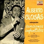 Alberto Closas interpreta canciones infantiles
