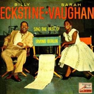 The Best Of Irving Berlin, Billy Eckstine & Sarah Vaughan
