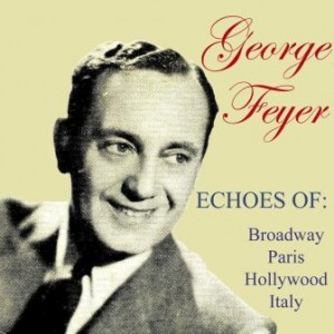 Echoes Of Hollywood, France, Broadway And Italy, George Feyer