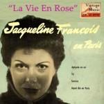 La Vie En Rose, Jacqueline François
