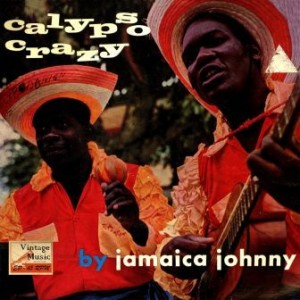 Calypso Crazy, Jamaica Johnny
