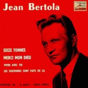 Seize Tonnes, Jean Bertola