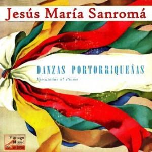 Danzas Portorriqueñas A Piano, Jesús María Sanromá