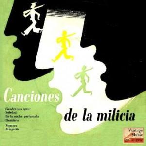 Canciones De La Milicia, Los Milicianos