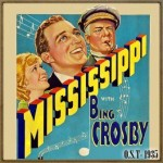 Mississippi (O.S.T – 1935), Bing Crosby