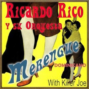 Merengue Dominicano, Ricardo Rico