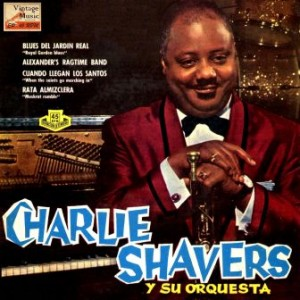 Royal Garden Blues, Charlie Shavers