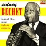 Festival Blues, Sidney Bechet