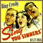 Sing You Sinners (O.S.T – 1938), Bing Crosby