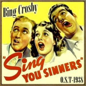 Sing You Sinners (O.S.T – 1938), Bing Crosby