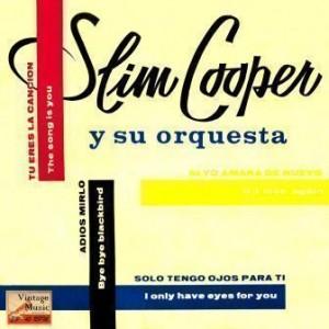 Bye, Bye Blackbird, Slim Cooper